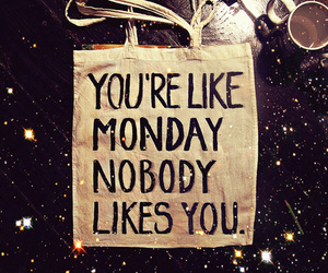 monday, text, and like image