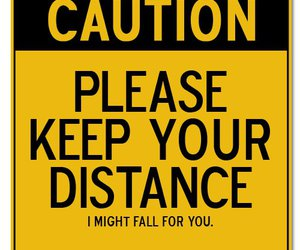 caution, distance, and text image