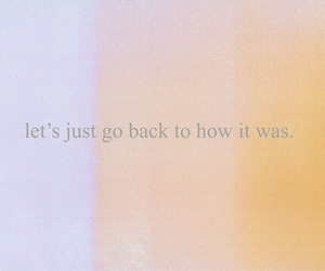 text, quote, and go back image