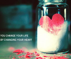heart, quote, and change image