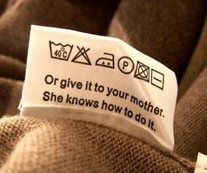 clothes, mom, and quote image