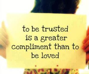 compliment, trust, and love image