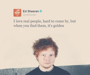 ed sheeran, quote, and golden image