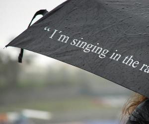 rain, quotes, and singing image