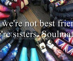 best friends, sisters, and soulmates image