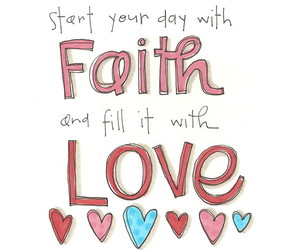 love, faith, and quotes image