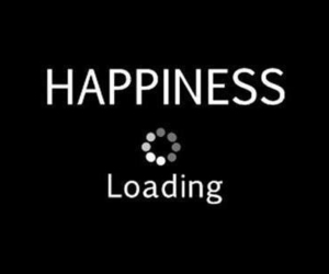 happiness, loading, and quote image