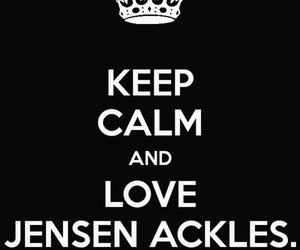 Jensen Ackles, keep calm, and quote image