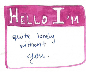 lonely, hello, and quote image