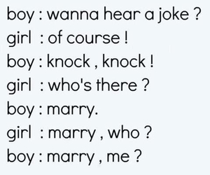 joke, marry me, and love image