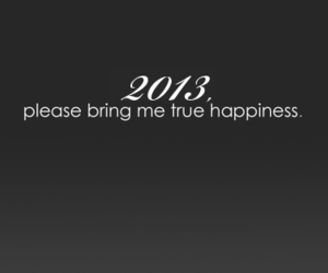 happiness, text, and 2012 image