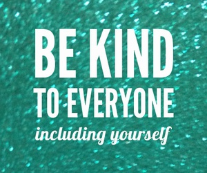 quote, kind, and be kind image