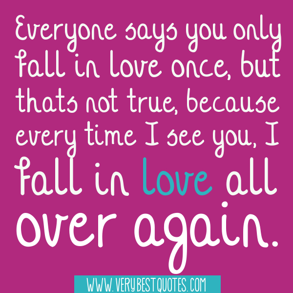 I fall in love all over again – Cute Love Quotes ...