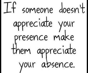 absence, quotes, and appreciate image
