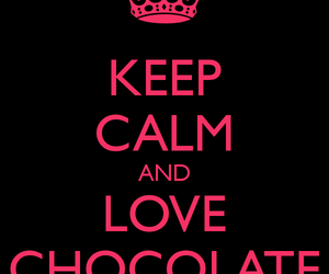 chocolate, keep calm, and yummie image