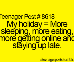 holiday, teenager post, and quote image
