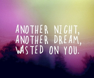 quote, Dream, and night image