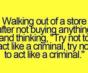 funny, quote, and criminal image