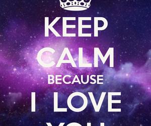 love, I Love You, and keep calm image
