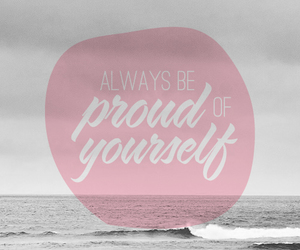 quote, proud, and yourself image