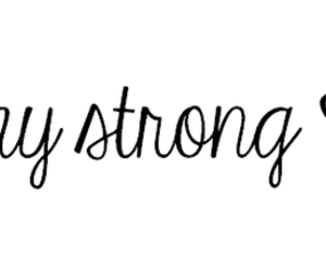 stay strong, heart, and strong image