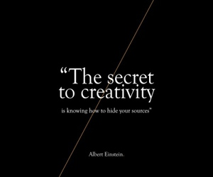 creativity, quote, and secret image