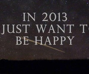 2013, happy, and new year image