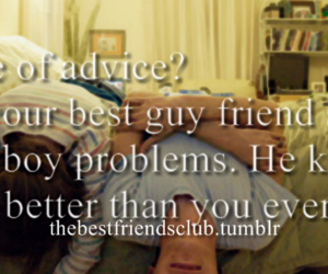 advice, best friends, and boys image