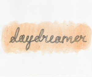 text, daydreamer, and Dream image