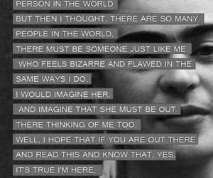 quotes, frida kahlo, and strange image