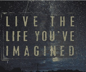 life, imagine, and quotes image