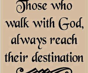 god, quote, and walk image