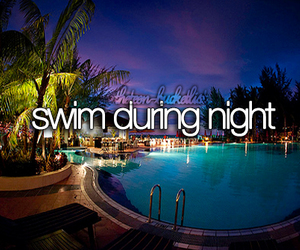 night, swim, and bucket list image