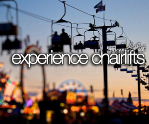 bucket list, chairlifts, and before i die image