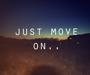 quote, text, and move on image