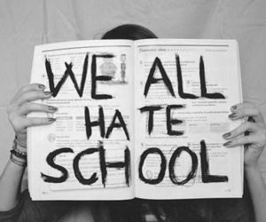 school, hate, and black and white image