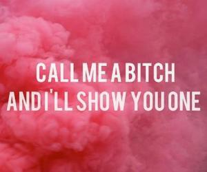 bitch, pink, and quote image