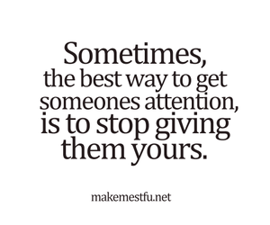 attention, love, and quote image