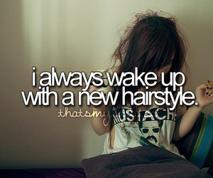 hair, hairstyle, and quote image
