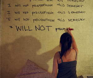 wall, procrastinate, and procrastination image