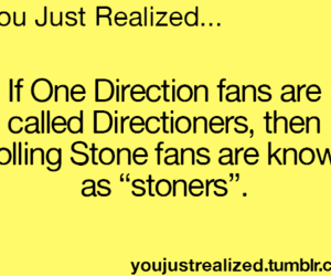 rolling stones, 1d, and you just realized image