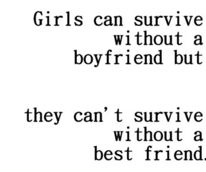 quotes, boyfriend, and friends image