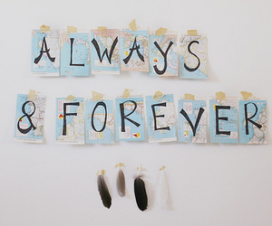 forever, always, and text image
