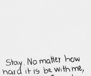 love, stay, and quotes image