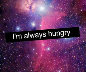 hungry, always, and food image