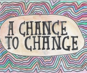 quote, change, and chance image