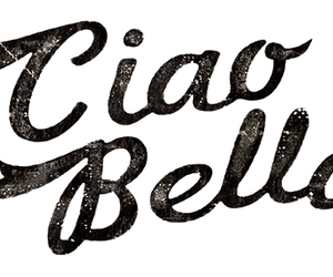 bella, ciao, and italia image
