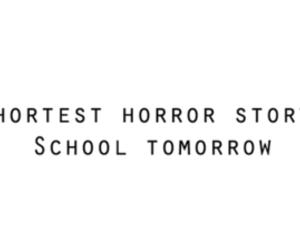 school, horror, and tomorrow image