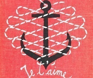 anchor, love, and je t'aime image