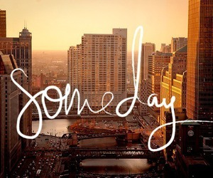 someday, city, and text image